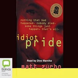 Idiot Pride Audiobook