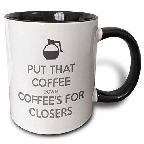 3dRose mug 159549 4 Coffee Coffees Closers