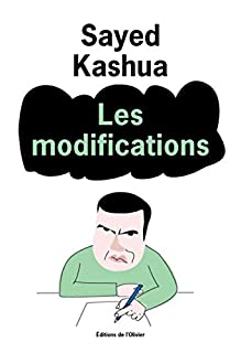 Les modifications, Kashua, Sayed
