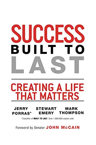 Download Success Built to Last: Creating a Life that Matters pdf