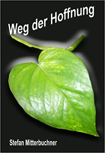 Gratis public domain ebook downloads Weg der Hoffnung (German Edition) PDF B00E3RK628