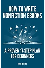 How to Write Nonfiction eBooks: A Proven 17-Step Plan for Beginners Paperback