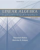 Linear Algebra: A Geometric Approach, 2nd Edition