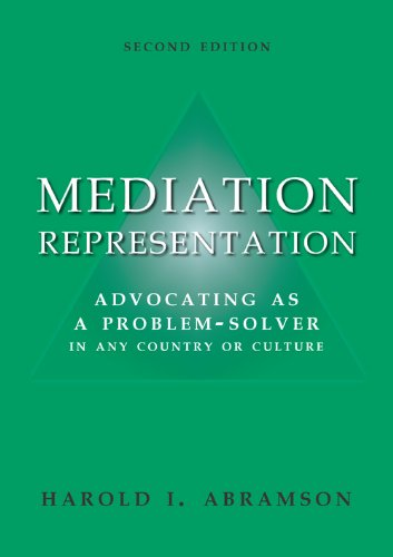 Mediation Representation: Advocating as a Problem-Solver in any Country or Culture