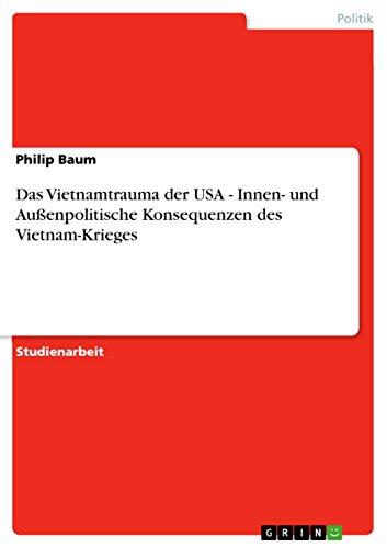 No More Vietnams: Das außenpolitische US-Engagement nach dem Vietnamkrieg (German Edition)