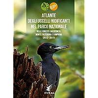 Atlante degli uccelli nidificanti nel Parco nazionale delle Foreste casentinesi, Monte Falterona e Campigna (2012-2017)