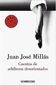 Paperback Cuentos de adúlteros desorientados [Spanish] Book