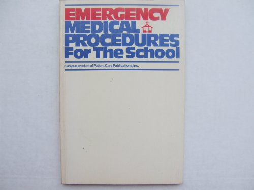 Emergency medical procedures for the school