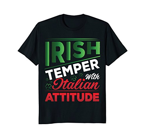 Italian Attitude T-shirt - Irish Temper Italian Attitude Ireland Patrick T-shirt