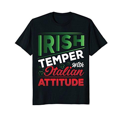 Irish Temper Italian Attitude Ireland Patrick T-shirt (Italian Attitude T-shirt)