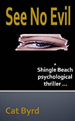 See No Evil (Shingle Beach Psychological Thriller Series Book 1) (English Edition)