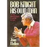 Bob Knight: His Own Man