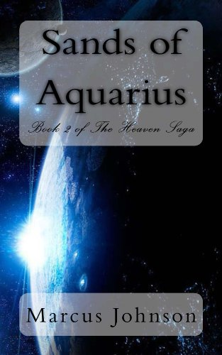Sands of Aquarius (Book II of The Heaven Saga)