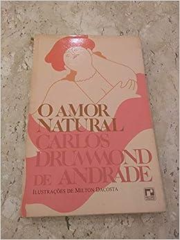 O amor natural (em portugues do brasil): carlos drummond de.
