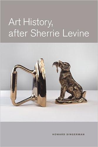 art history after sherrie levine by howard singerman 2011 11 22