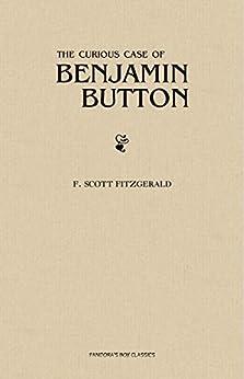 The Curious Case of Benjamin Button (English Edition) por [Fitzgerald, F. Scott]