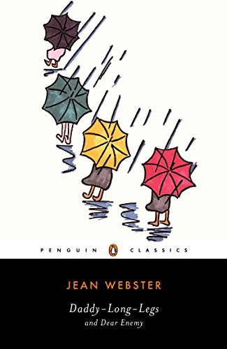 Legs Work Centers - Daddy-Long-Legs and Dear Enemy (Penguin Classics)