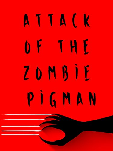 Attack of the Zombie Pigman (Zombies For Kids)