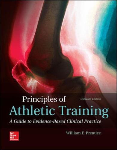 Principles of Athletic Training: A Guide to Evidence-Based Clinical Practice (Best Medical Schools For Sports Medicine)