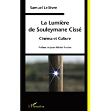 La Lumière de Souleymane Cissé