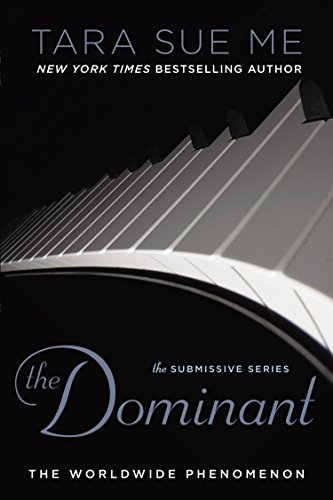 The Dominant (The Submissive Series)