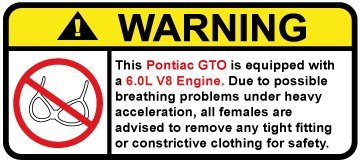 pontiac-gto-60l-v8-funny-no-bra-warning-decal-perfect-sticker-gift