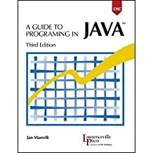 Guide To Programmin In Jave 3Rd Edition