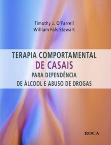 Terapia Comportamental De Casais Para Dependencia De Alcool E Abuso De Drogas
