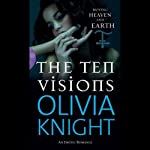 The Ten Visions | Olivia Knight