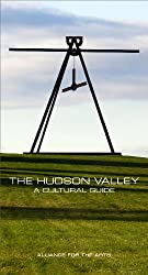 The Hudson Valley: A Cultural Guide