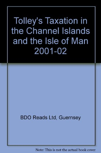 Tolley's Taxation in the Channel Islands and the Isle of Man 2001-02