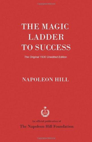The Magic Ladder to Success: The Original 1930 Unedited Edition