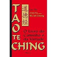 Tao te Ching: o Livro do Caminho e da Virtude