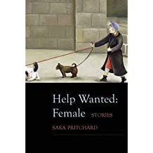 By Sara Pritchard - Help Wanted: Female (2013-07-24) [Paperback]