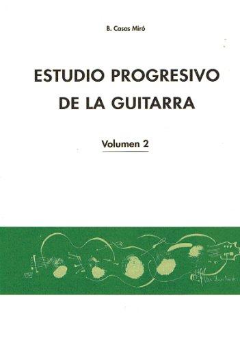 Descargar Libro - Estudio Progresivo Vol.2 Para Guitarra Casas Miro B.
