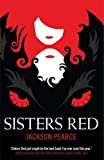 Sisters Red: v. 1