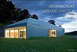 Image de Architecture Low Cost, Low Tech : Inventions et stratégies