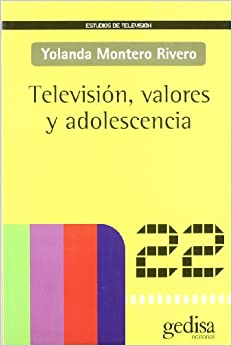 Book Television, valores y adolescencia/ TV, values and adolescence (Spanish Edition)