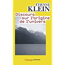 Discours sur l'origine de l'univers (Champs sciences t. 1059) (French Edition)