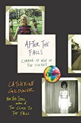 After the Falls: Coming of Age in the Sixties