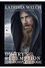 Dmitry's Redemption: The Complete Book (The Medlov Men) Paperback