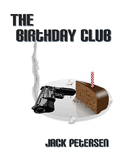 The Birthday Club by [Petersen, Jack]