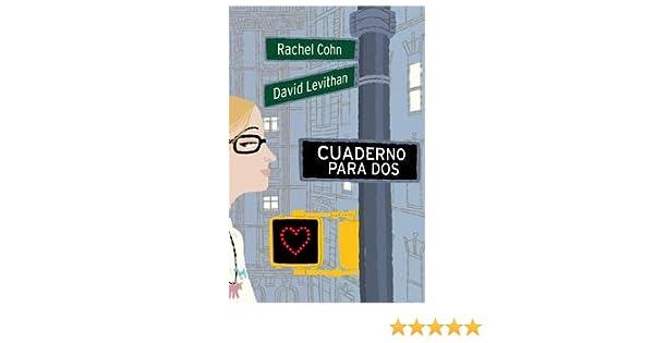 Amazon.com: Cuaderno para dos / Dash & Lilys Book of Dares (Spanish Edition) (9788427200807): Rachel Cohn, David Levithan, Maria Luisa Menendez: Books