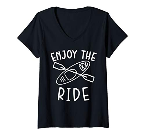 Womens Enjoy the Ride Kayaking Kayak Lake Camping Funny V-Neck T-Shirt