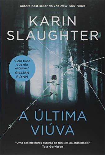última viúva Karin Slaughter