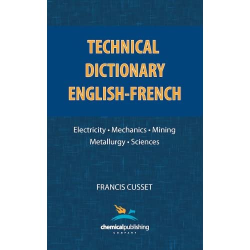 Technical Dictionary: English - French (English and French Edition) (Paperback)