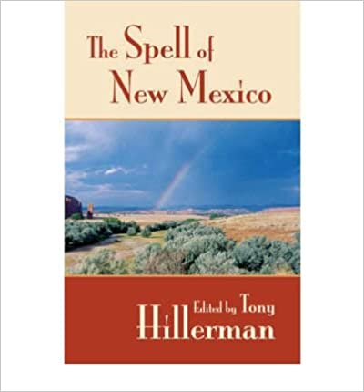 [(The Spell of New Mexico)] [Author: Tony Hillerman] published on (August, 1984)