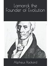 Lamarck the Founder of Evolution