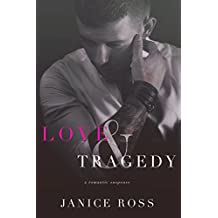 Love & Tragedy: A Brother's Best Friend Romance