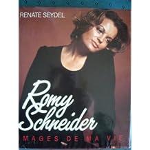 Romy Schneider : images de ma vie